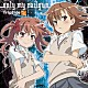 fripSide「only my railgun」