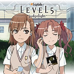 fripSide「LEVEL5-judgelight-」