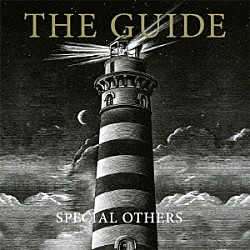 SPECIAL OTHERS「THE GUIDE」