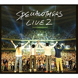SPECIAL OTHERS「LIVE AT 日本武道館 130629 SPE SUMMIT 2013 CD」