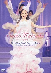 松田聖子「2013 New Year's Eve Live Party ~Count Down Concert 2013-2014~」