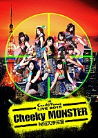 Cheeky Parade「 Cheeky Parade LIVE 2015 「Cheeky MONSTER~腹筋大博覧會~」」