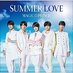 MAG!C☆PRINCE「SUMMER LOVE」