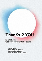 KinKi Kids「KinKi Kids Concert Tour 2019-2020 ThanKs 2 YOU」
